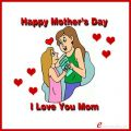 Happy Mother's Day I Love You Mom